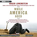 While America Aged | Roger Lowenstein