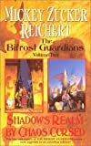 Shadows Realm / By Chaos Cursed (The Bifrost Guardians, No. 2) (0886779340) by Reichert, Mickey Zucker