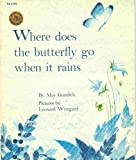 where does the butterfly go when it rains?
