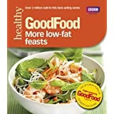 Good Food: More Low-fat Feasts: Triple-tested recipes (GoodFood 101)by Sharon Brown