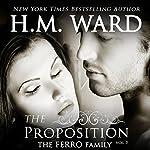 The Proposition 5: The Ferro Family: Volume 5 | H.M. Ward