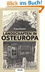 Landschaften in Osteuropa