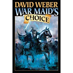 War Maid's Choice (War God) by David Weber