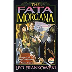 The Fata Morgana by Leo Frankowski