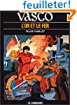 Vasco, tome 1 : L'Or et le fer