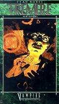 Tremere (Clan Novel: Vampire - The Masquerade)