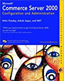 img - for Microsoft Commerce Server 2000 Configuration and Administration (M&T Books) book / textbook / text book