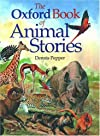 The Oxford Book of Animal Stories