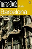 Time Out Barcelona 1 (Time Out Guides) (0140259724) by Time Out