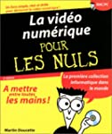 La Vido numrique pour les nuls