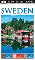 DK Eyewitness Travel Guide: Sweden (Dk Eyewitness Travel Guides. Sweden)