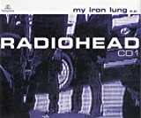 My Iron Lung Pt.1 by Radiohead (2000-09-19)