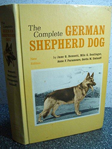The Complete German Shepherd Dog, Bennett, Jane G.