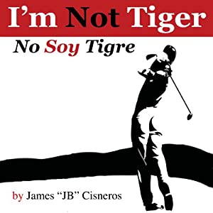 I'm Not Tiger - No Soy Tigre Audiobook