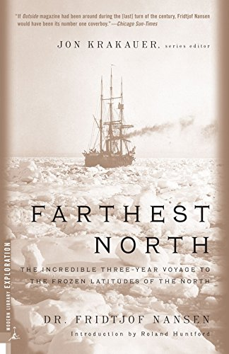 Farthest North: The Incredible Three-Year Voyage to the Frozen Latitudes of the North (Modern Library Exploration) (Canada Artic compare prices)