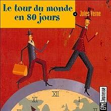 Le tour du monde en 80 jours | Livre audio Auteur(s) : Jules Verne Narrateur(s) : Éric Legrand