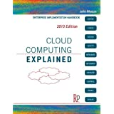 "Cloud Computing Explained: Implementation Handbook for Enterprisesvon ""John Rhoton"""