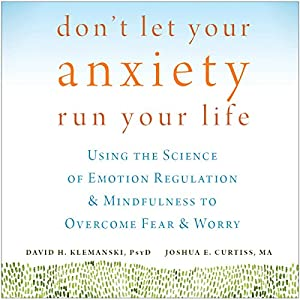 Don't Let Your Anxiety Run Your Life Audiobook