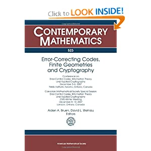 Error-correcting Codes, Finite Geometries and Cryptography (Contemporary Mathematics) Aiden A. Bruen and David L. Wehlau