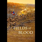 Fields of Blood: The Prairie Grove Campaign | [William Shea]
