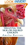 Treating the Sick or Injured Chicken
