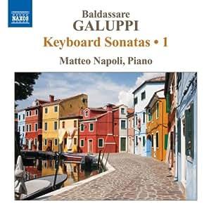 Baldassare Galuppi : Sonates pour clavier, Vol. 1