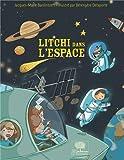 Litchi dans l'espace