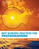 img - for Best Business Practices for Photographers, Second Edition [Paperback] [2009] (Author) John Harrington book / textbook / text book
