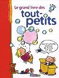 """Afficher """"Le Grand livre des tout-petits"""""""