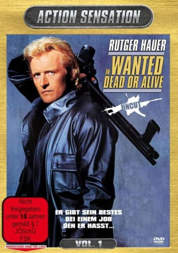 Rutger Hauer - Wanted - Dead Or Alive