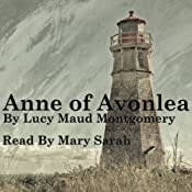 Anne of Avonlea: Anne of Green Gables Part 2 | Lucy Maud Montgomery