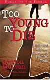img - for Too Young to Die book / textbook / text book