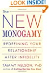 The New Monogamy: Redefining Your Rel...