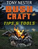 img - for Bushcraft Tips & Tools book / textbook / text book