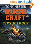 Bushcraft Tips & Tools