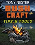 Bushcraft Tips & Tools (English Edition)