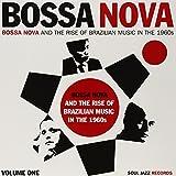 Bossa Nova The Rise Of Brazilian Music In The 1960s /Vol.1