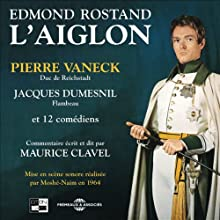 L'aiglon  by Edmond Rostand Narrated by Pierre Vaneck, Jacques Dumesnil