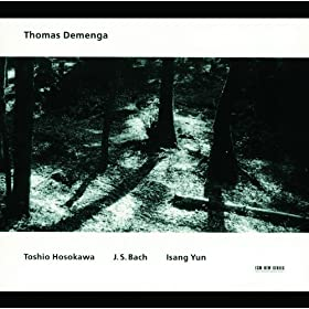 Toshio Hosokawa / J.S. Bach / Isang Yun (set)