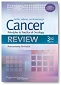 Devita, Hellman, and Rosenberg's Cancer: Principles and Practice of Oncology Review