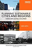 img - for Planning Sustainable Cities and Regions: Towards More Equitable Development (Routledge Equity, Justice and the Sustainable City series) book / textbook / text book