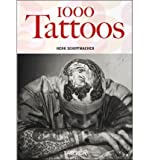 (1000 Tattoos (Anniversary) By (Author)Schiffmacher, Henk)Paperback on (Jul-15-2005)