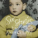 Six Stories and an Essay | Andrea Levy