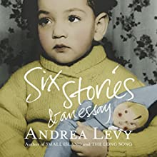 Six Stories and an Essay (       UNABRIDGED) by Andrea Levy Narrated by Andrea Levy