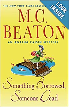 Something Borrowed, Someone Dead: An Agatha Raisin Mystery - M. C. Beaton