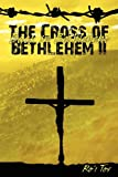 img - for The Cross of Bethlehem II: Back in Bethlehem (Volume 2) book / textbook / text book