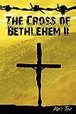 img - for The Cross of Bethlehem II: Back in Bethlehem (Volume 2) book / textbook / text book