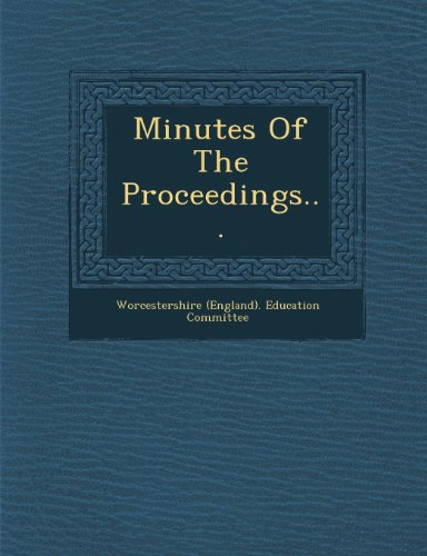 Minutes of the Proceedings...