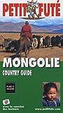 echange, troc Dominique Auzias, Collectif - Le Petit Futé Mongolie