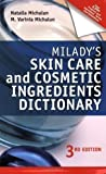img - for Milady's Skin Care and Cosmetic Ingredients Dictionary (Milady's Skin Care and Cosmetics Ingredients Dictionary) by MICHALUN 3rd (third) Edition (2009) book / textbook / text book